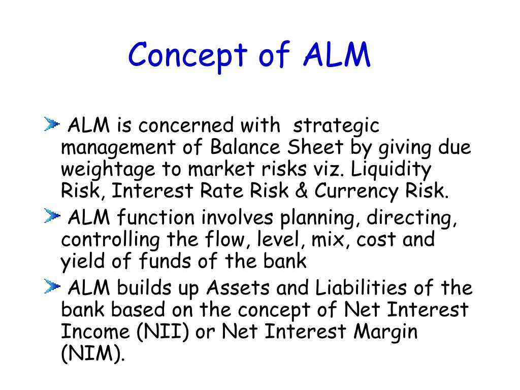 Concept of ALM