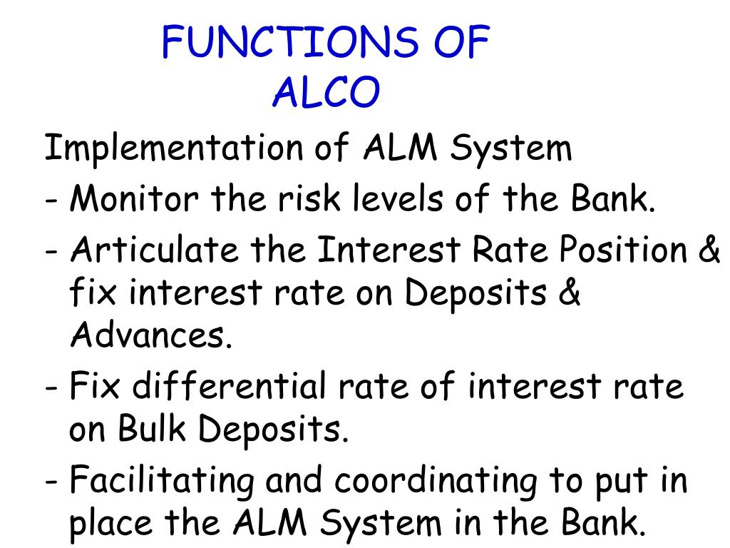 FUNCTIONS OF ALCO
