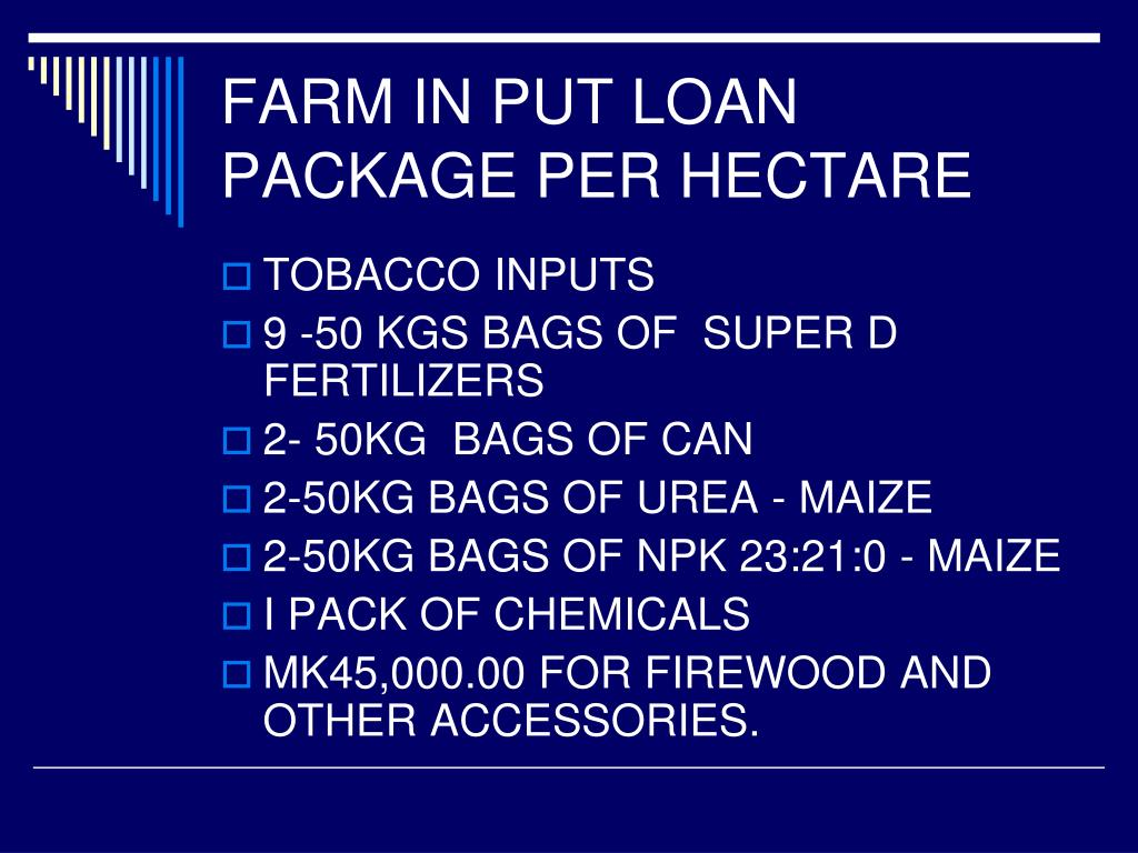 FARM IN PUT LOAN PACKAGE PER HECTARE