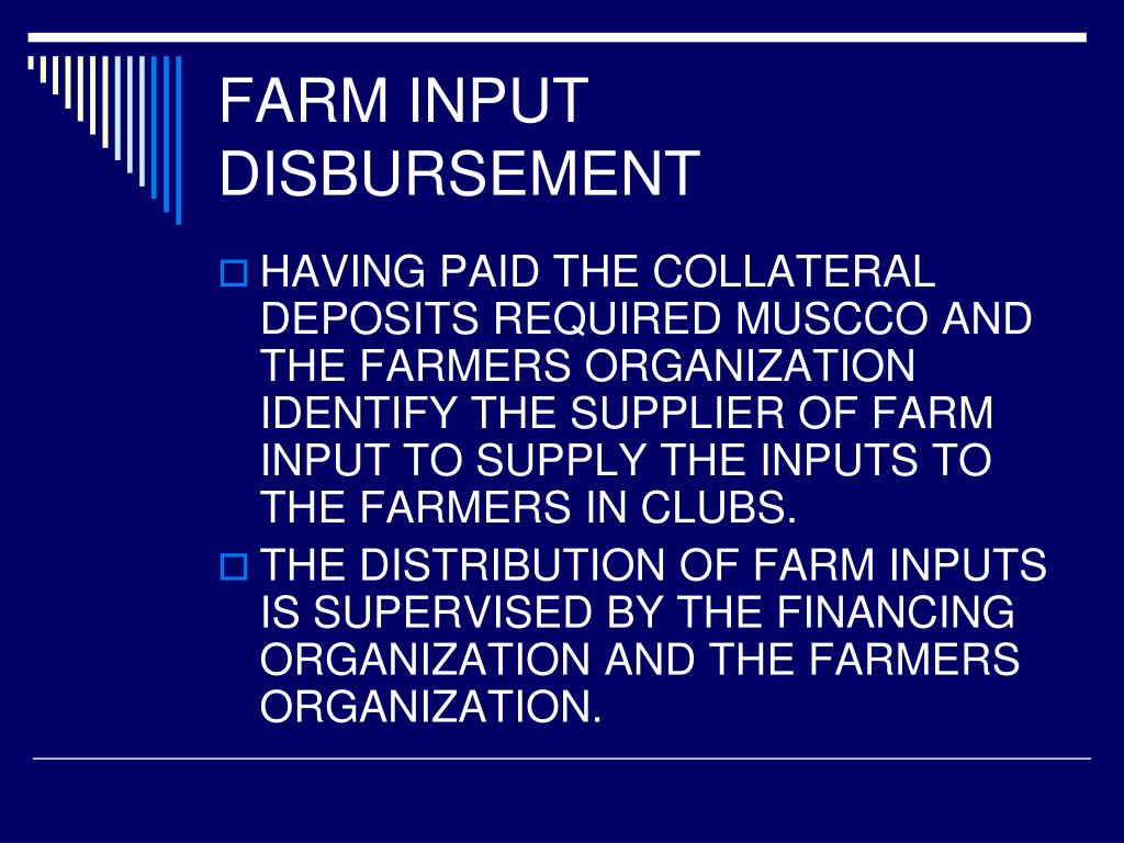 FARM INPUT DISBURSEMENT