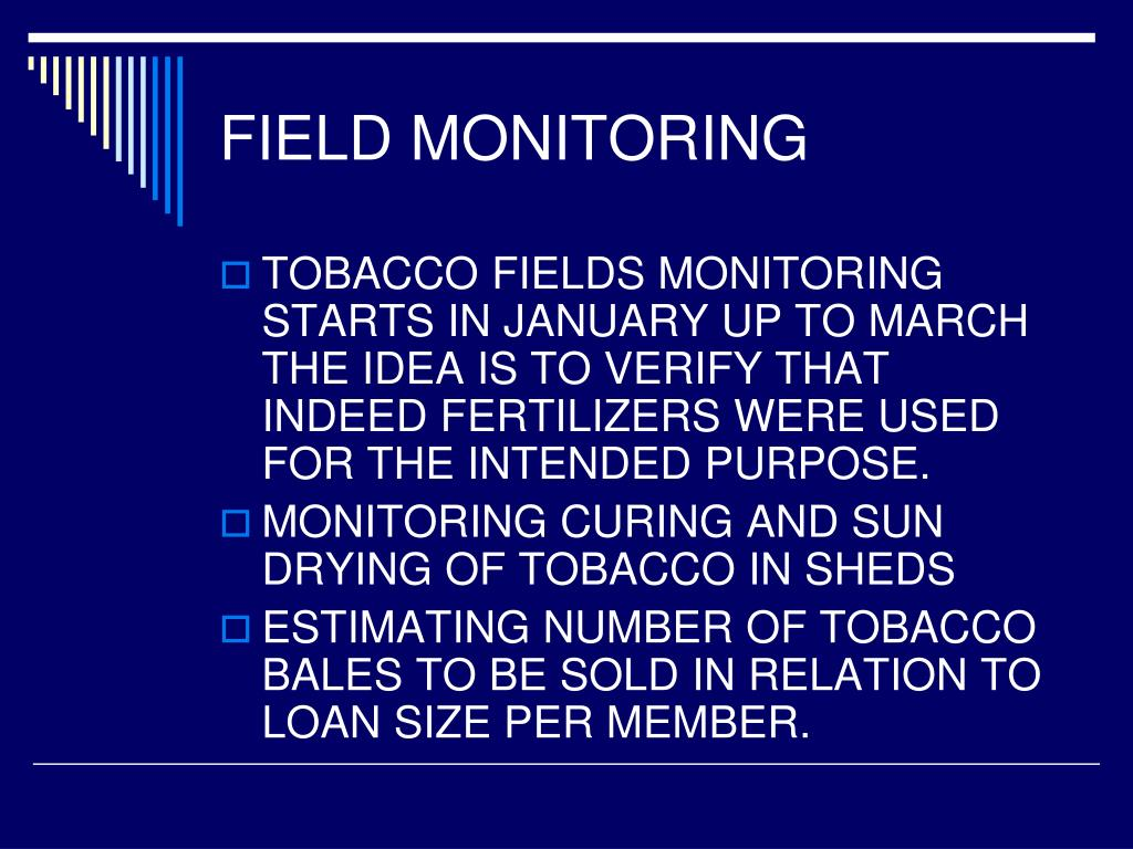 FIELD MONITORING