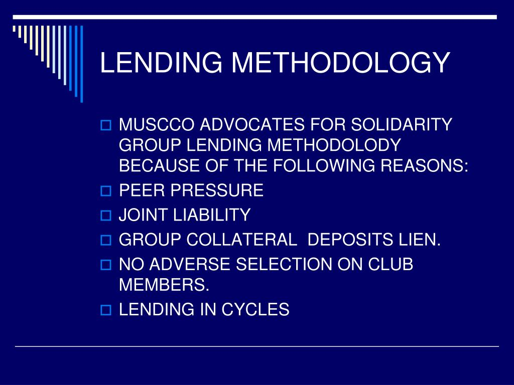 LENDING METHODOLOGY