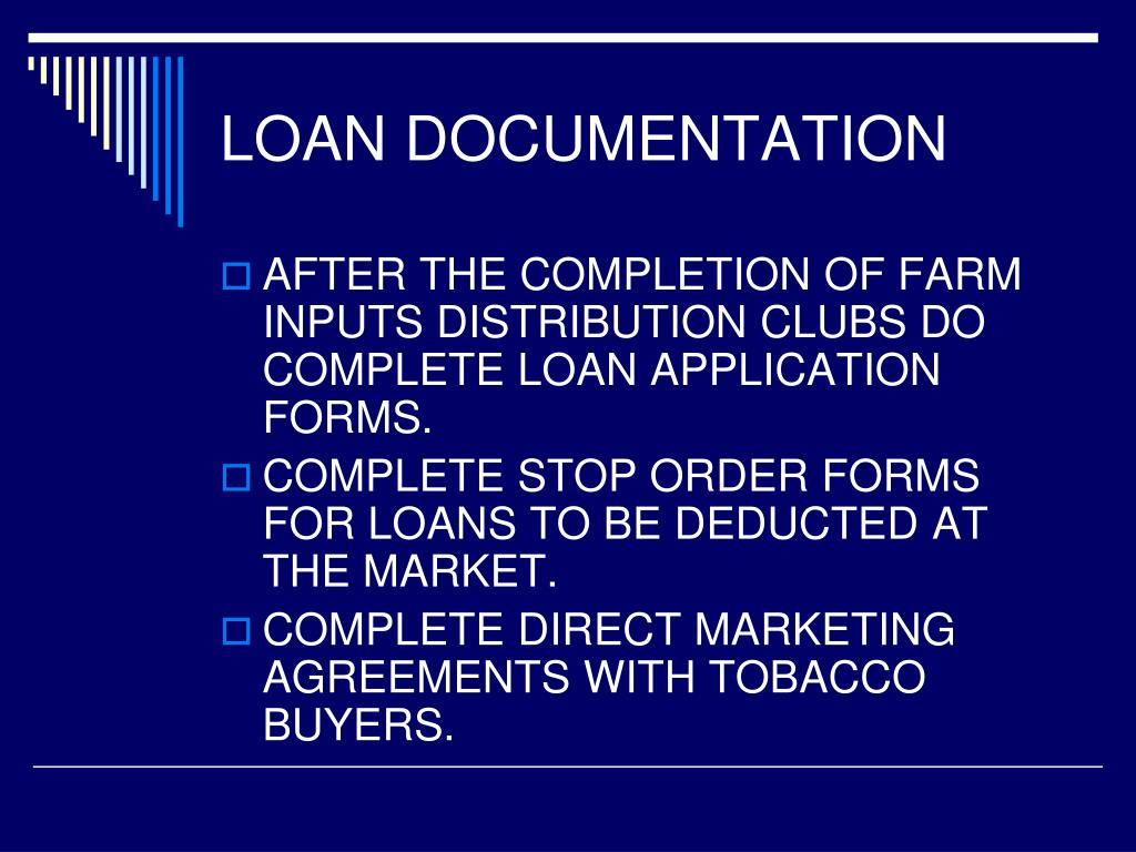 LOAN DOCUMENTATION