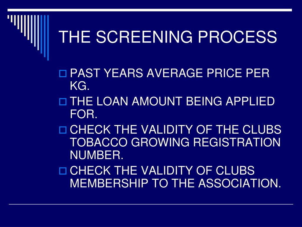 THE SCREENING PROCESS