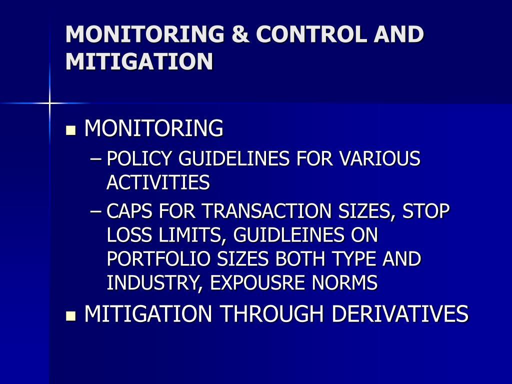 MONITORING & CONTROL AND MITIGATION
