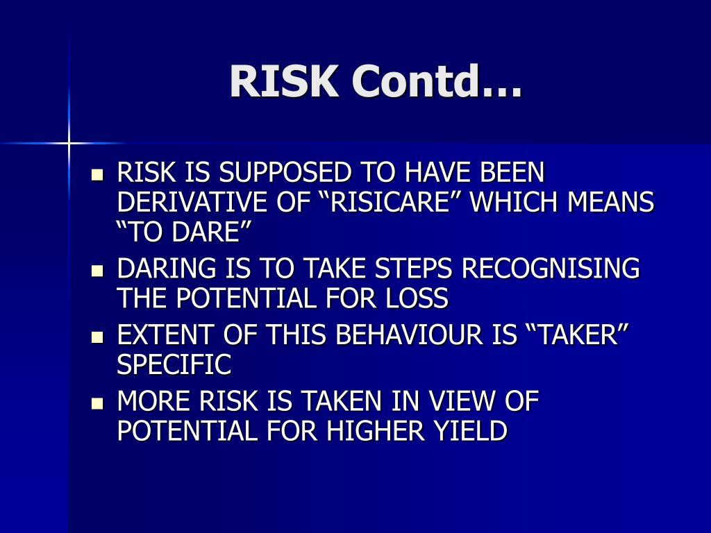 RISK Contd…