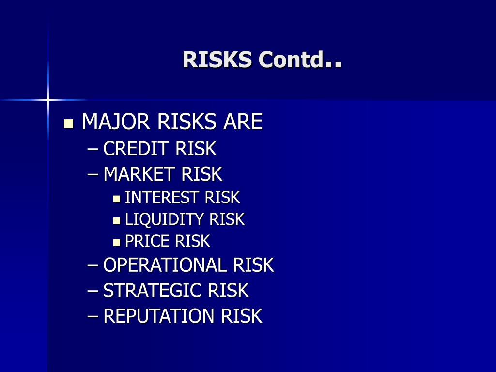 RISKS Contd