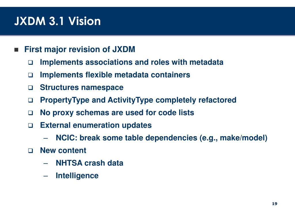 JXDM 3.1 Vision