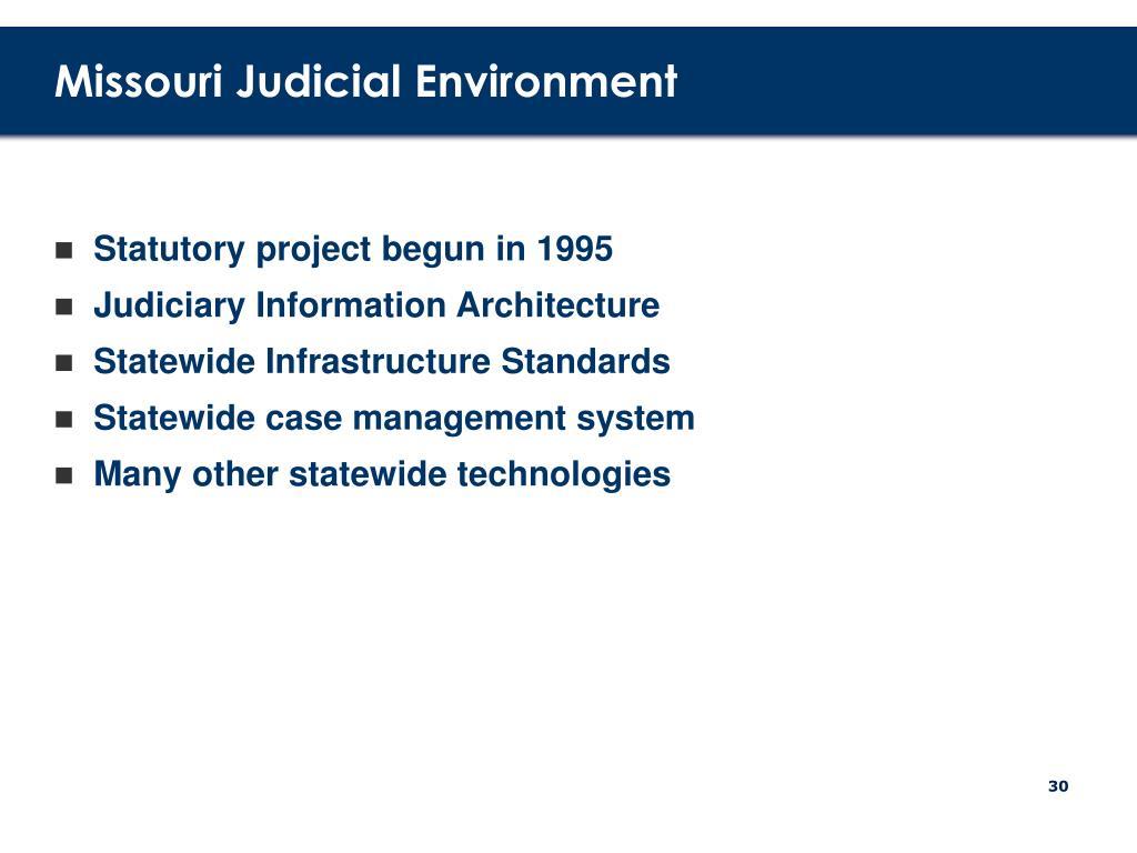 Missouri Judicial Environment