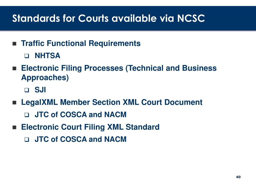 Standards for Courts available via NCSC
