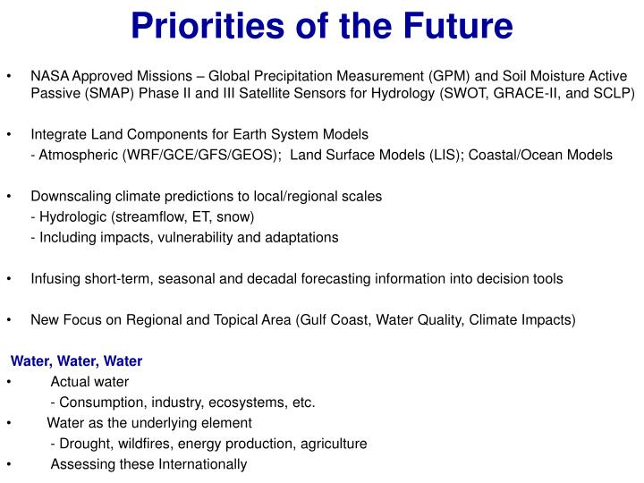 NASA Approved Missions – Global Precipitation Measurement (GPM) and Soil Moisture Active Passive (SMAP) Phase II and III Satellite Sensors for Hydrology (SWOT, GRACE-II, and SCLP)