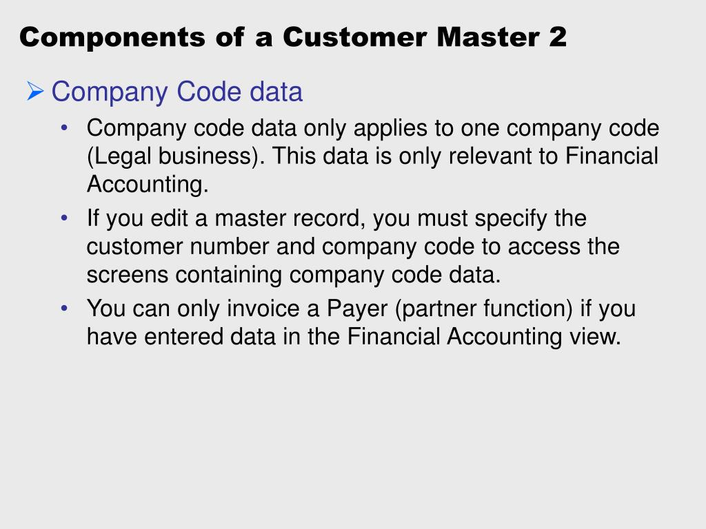 Components of a Customer Master 2