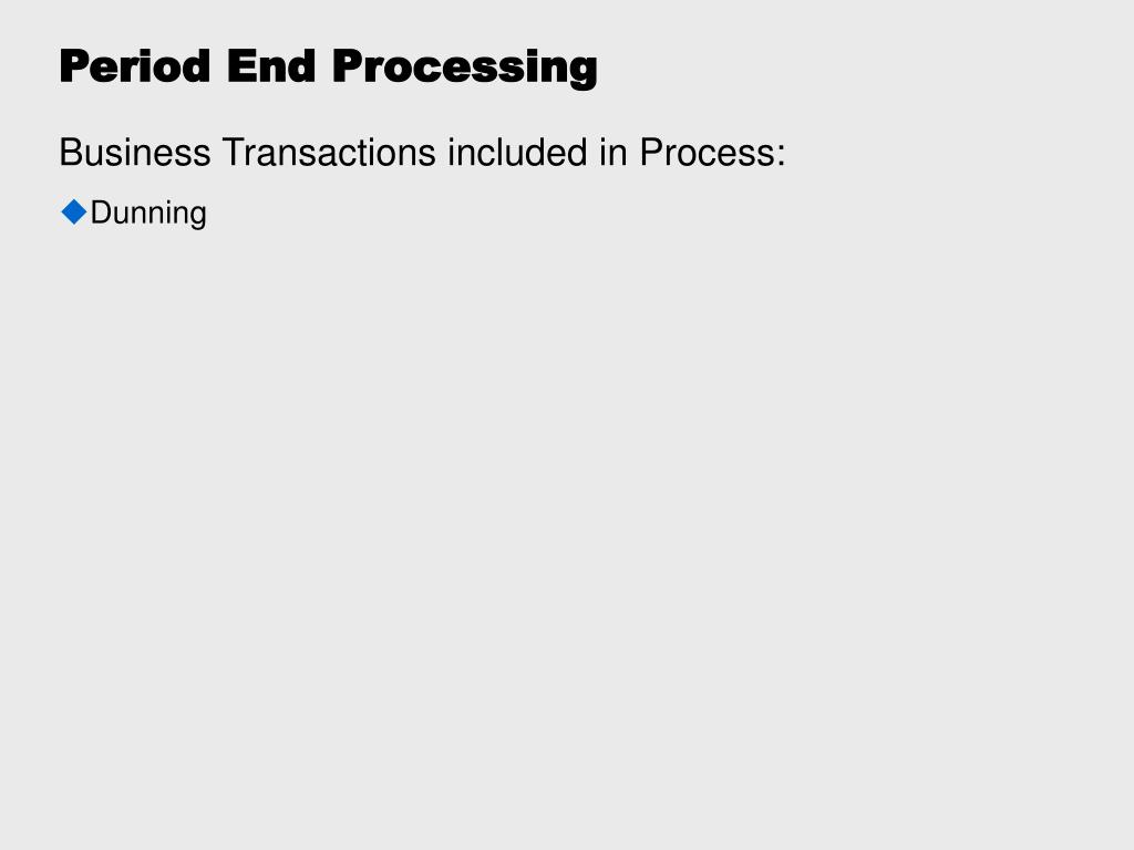 Period End Processing