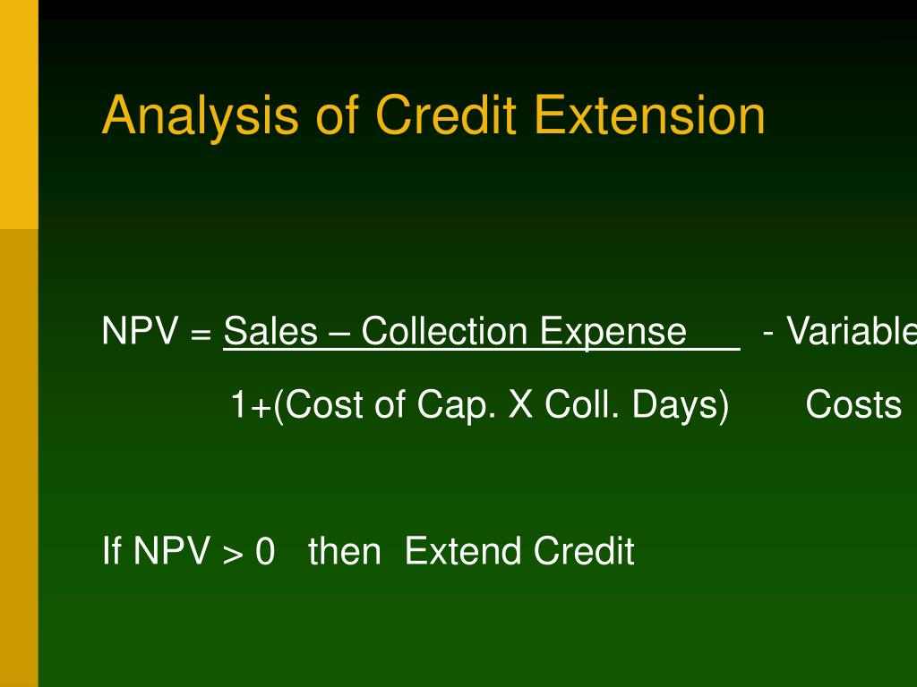 Analysis of Credit Extension