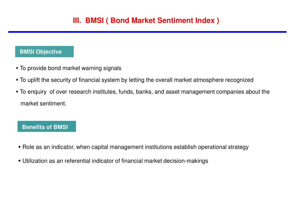 III.  BMSI ( Bond Market Sentiment Index )