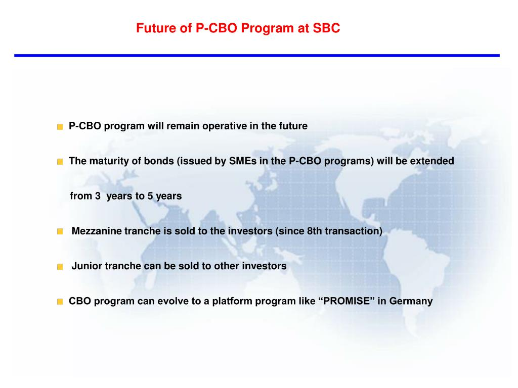 Future of P-CBO Program at SBC