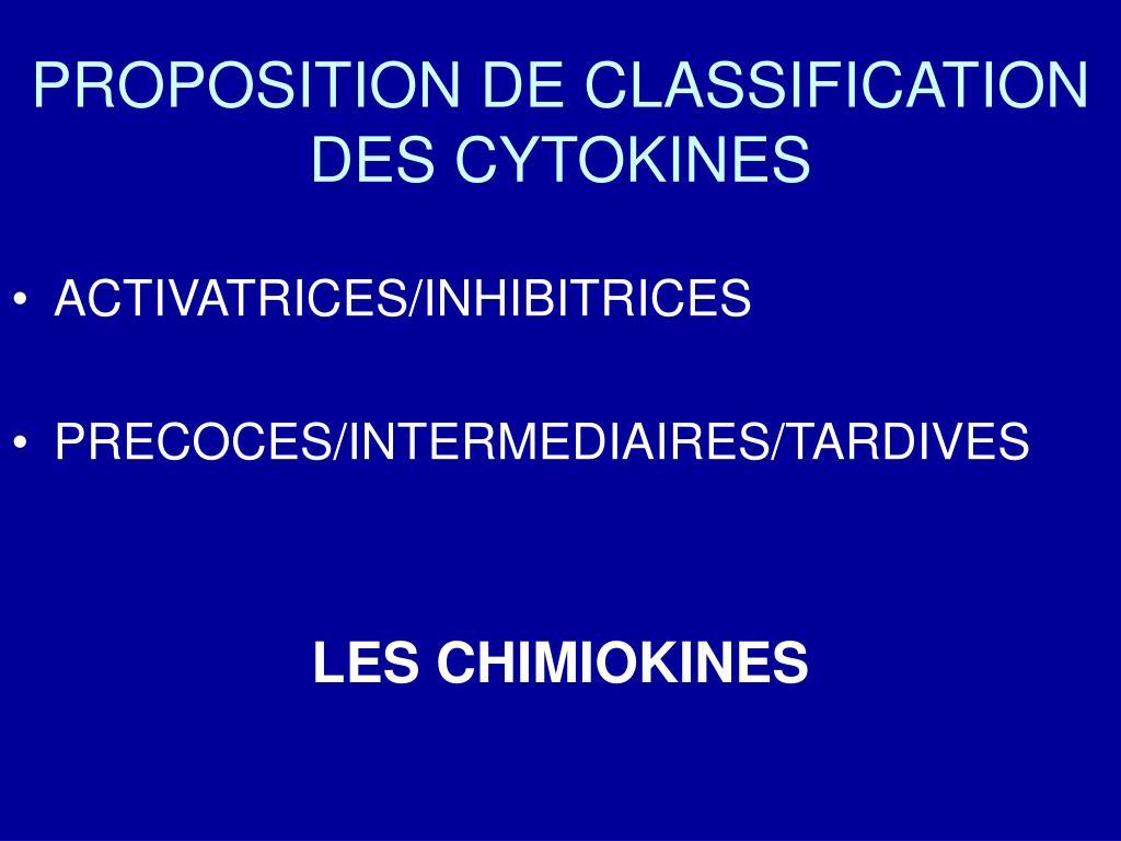 PROPOSITION DE CLASSIFICATION DES CYTOKINES