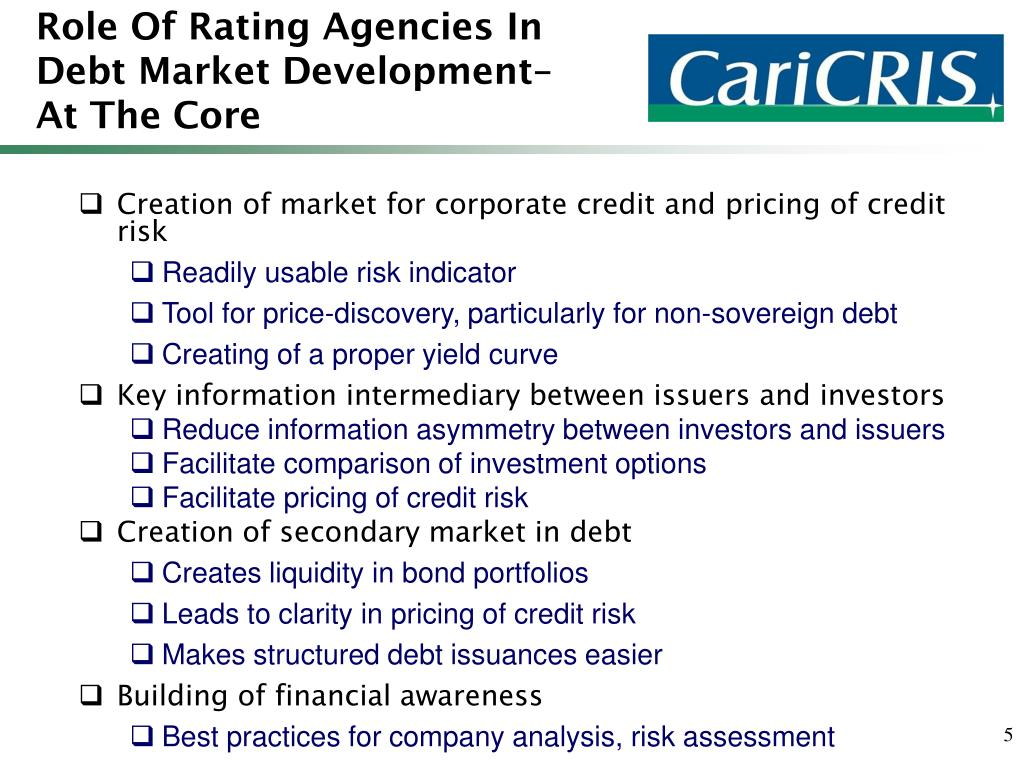 Role Of Rating Agencies In Debt Market Development– At The Core