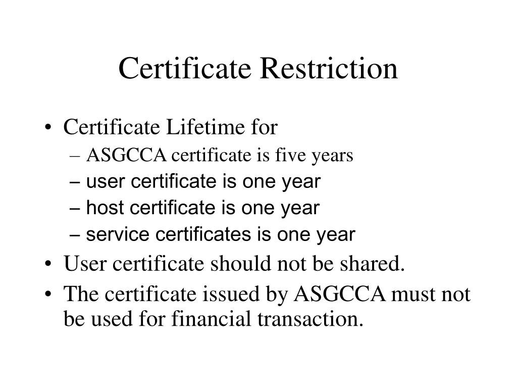 Certificate Restriction