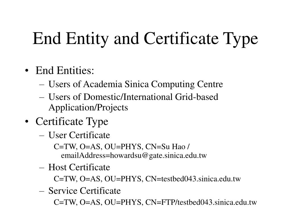 End Entity and Certificate Type