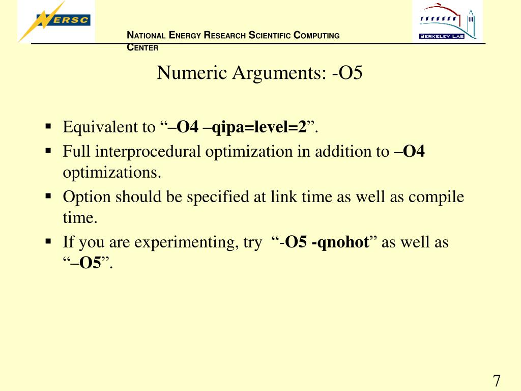 Numeric Arguments: -O5