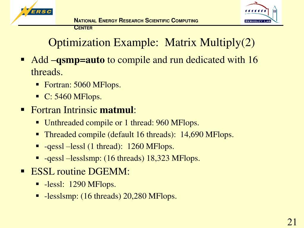 Optimization Example:  Matrix Multiply(2)