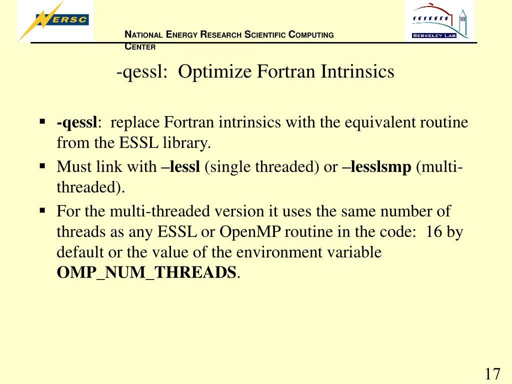 -qessl:  Optimize Fortran Intrinsics