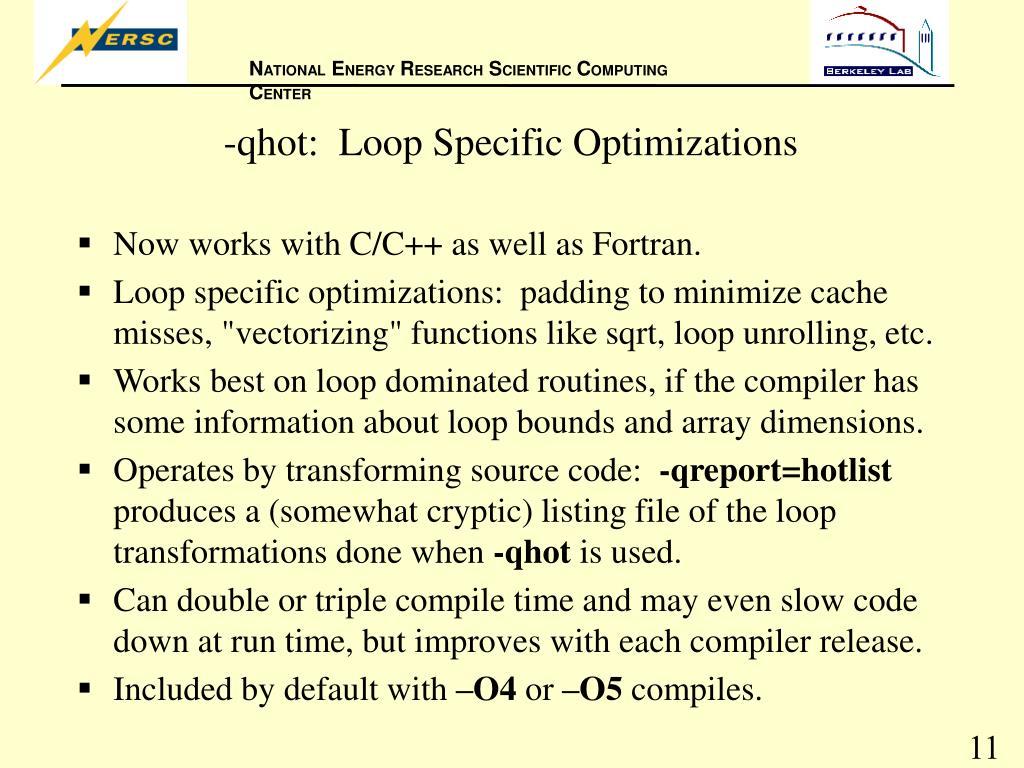 -qhot:  Loop Specific Optimizations