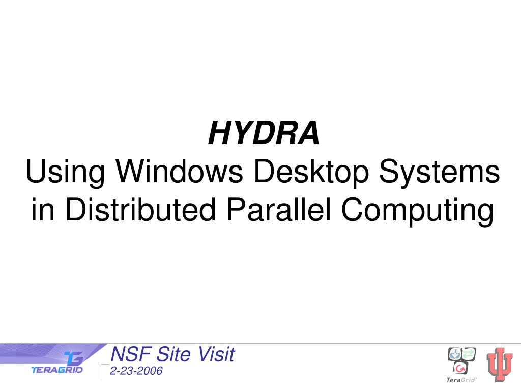 hydra using windows desktop systems in distributed parallel computing