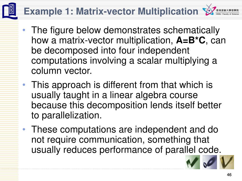 Example 1: Matrix-vector Multiplication