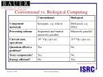 conventional vs biological computing