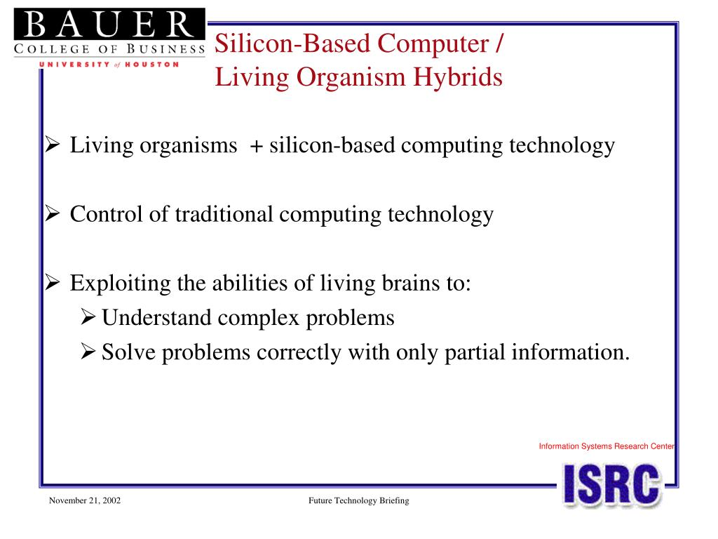 Living organisms  + silicon-based computing technology