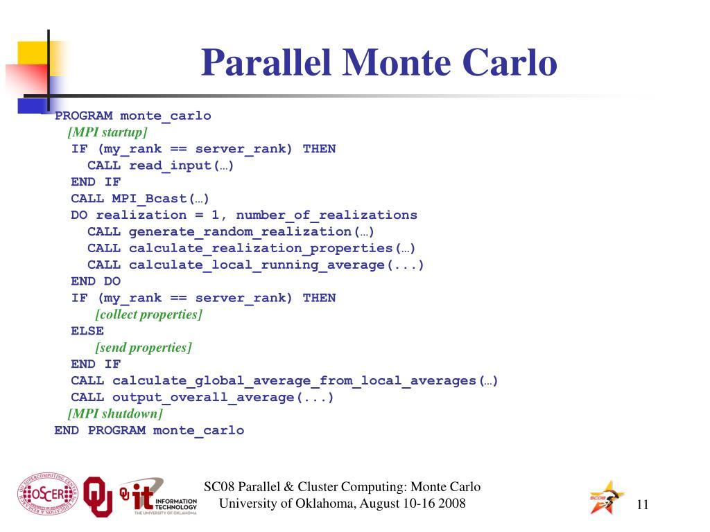 Parallel Monte Carlo