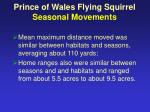 prince of wales flying squirrel seasonal movements