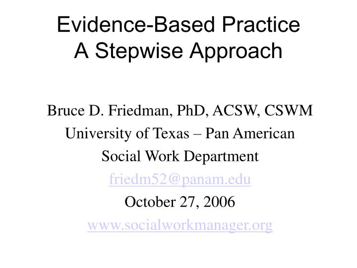 Evidence based practice a stepwise approach l.jpg
