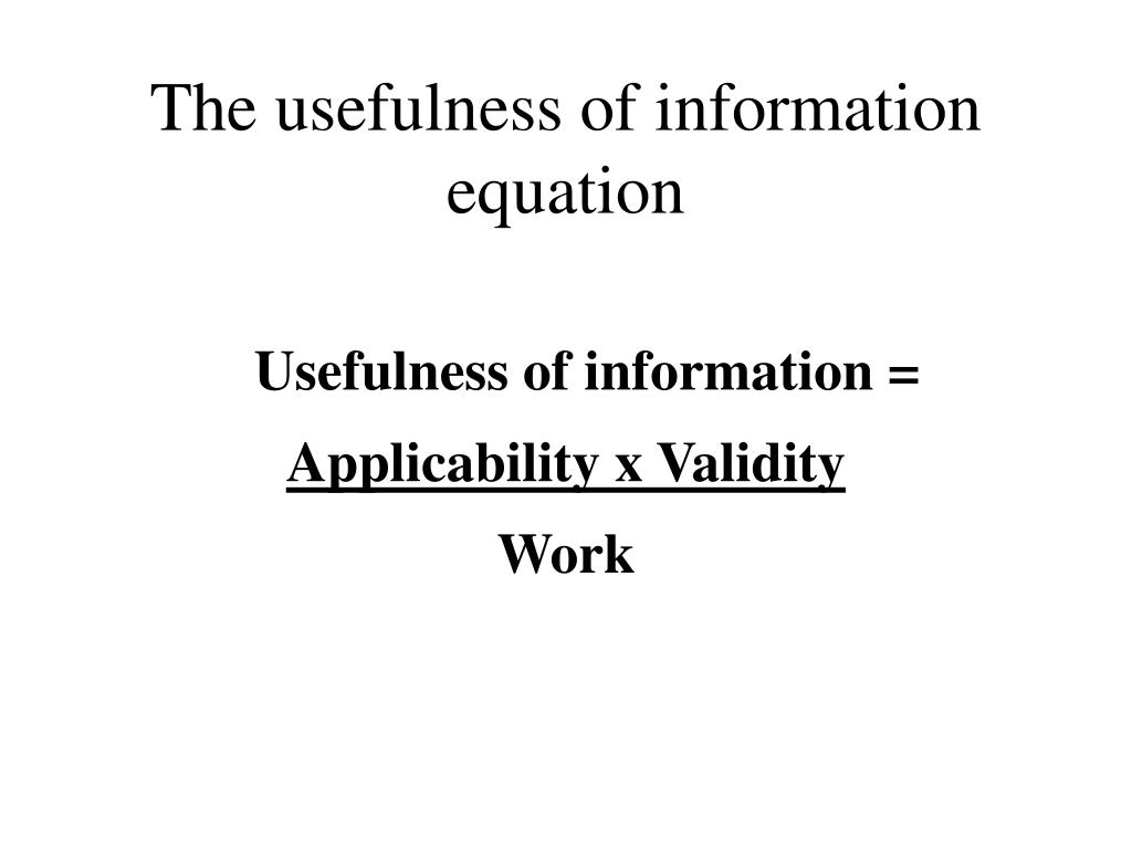The usefulness of information equation