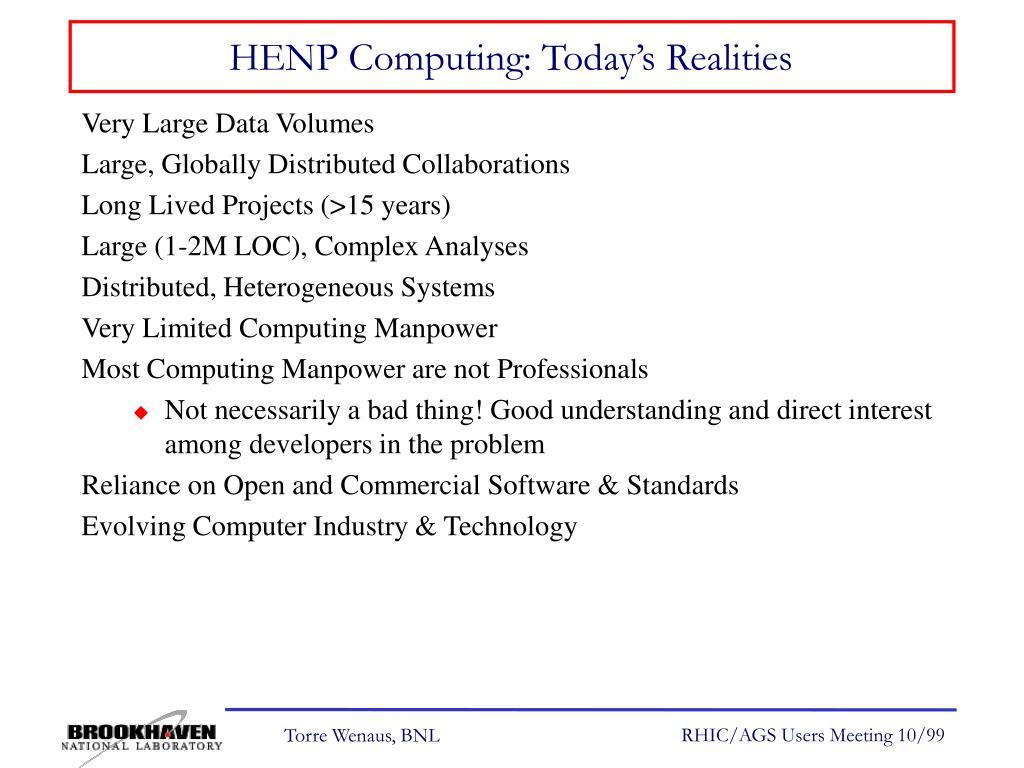 HENP Computing: Today's Realities