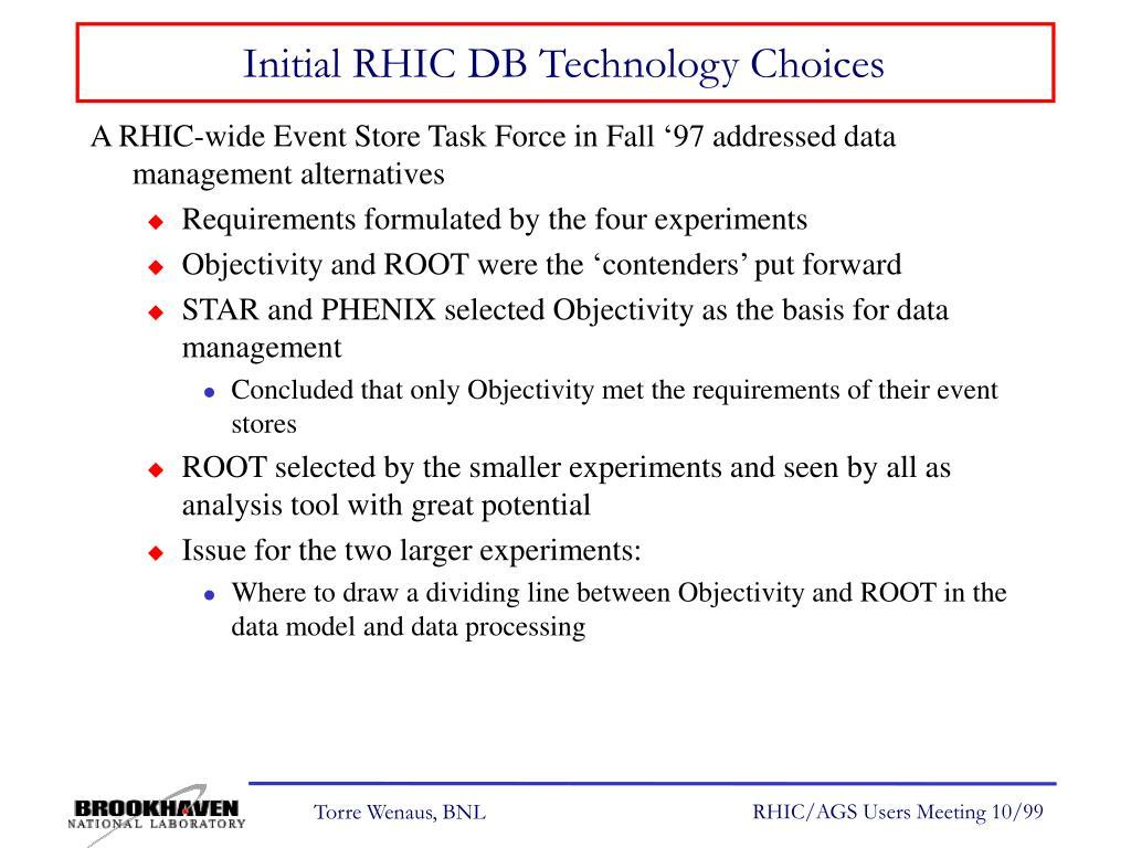 Initial RHIC DB Technology Choices