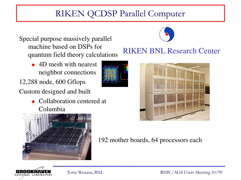 RIKEN QCDSP Parallel Computer