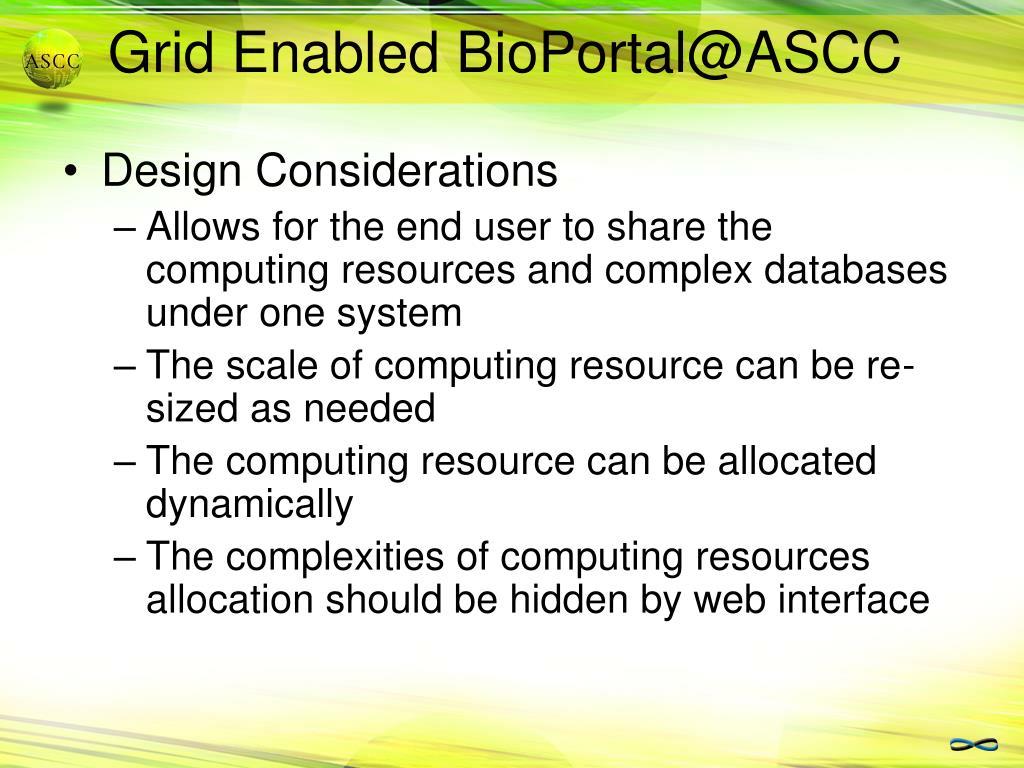 Grid Enabled BioPortal@ASCC