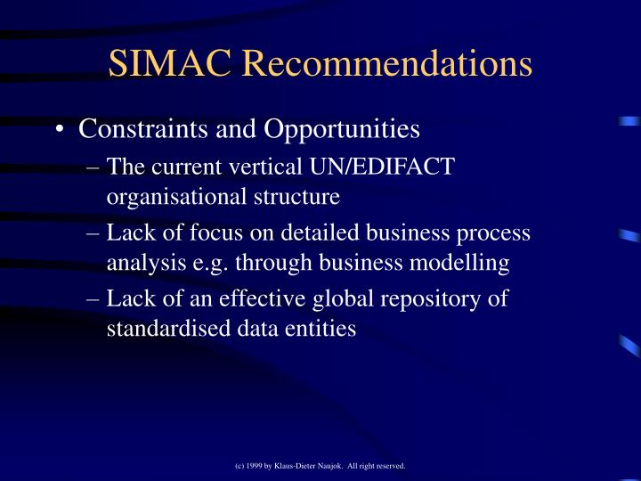 SIMAC Recommendations