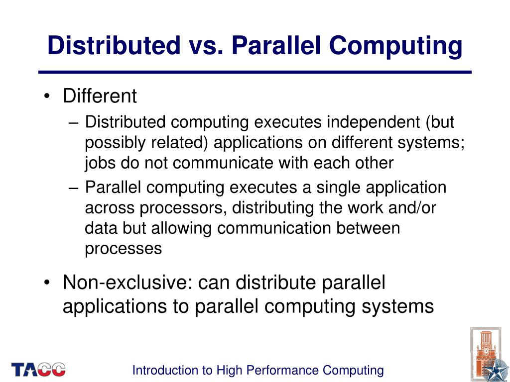 Distributed vs. Parallel Computing
