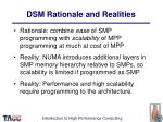 dsm rationale and realities