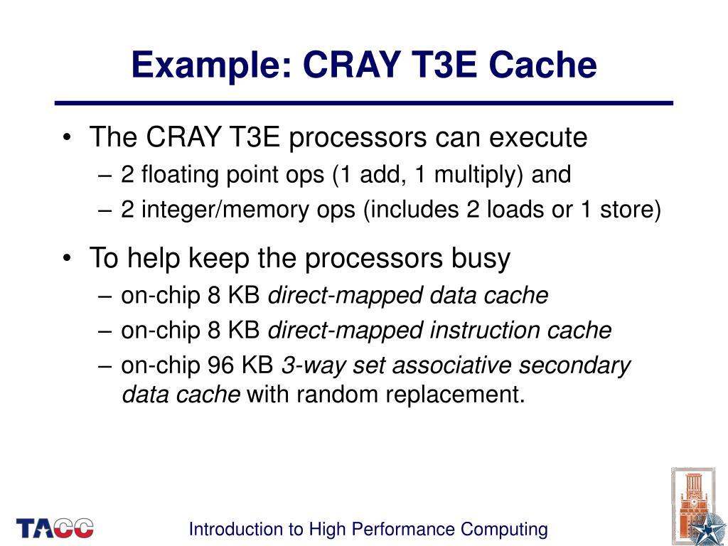 Example: CRAY T3E Cache