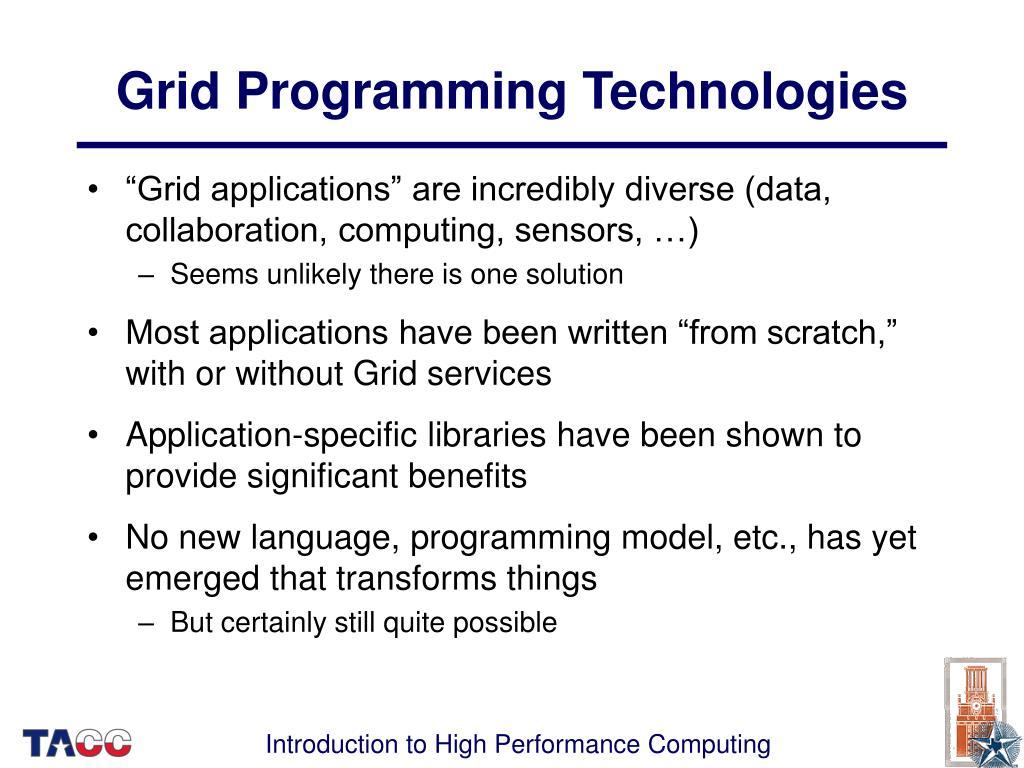 Grid Programming Technologies