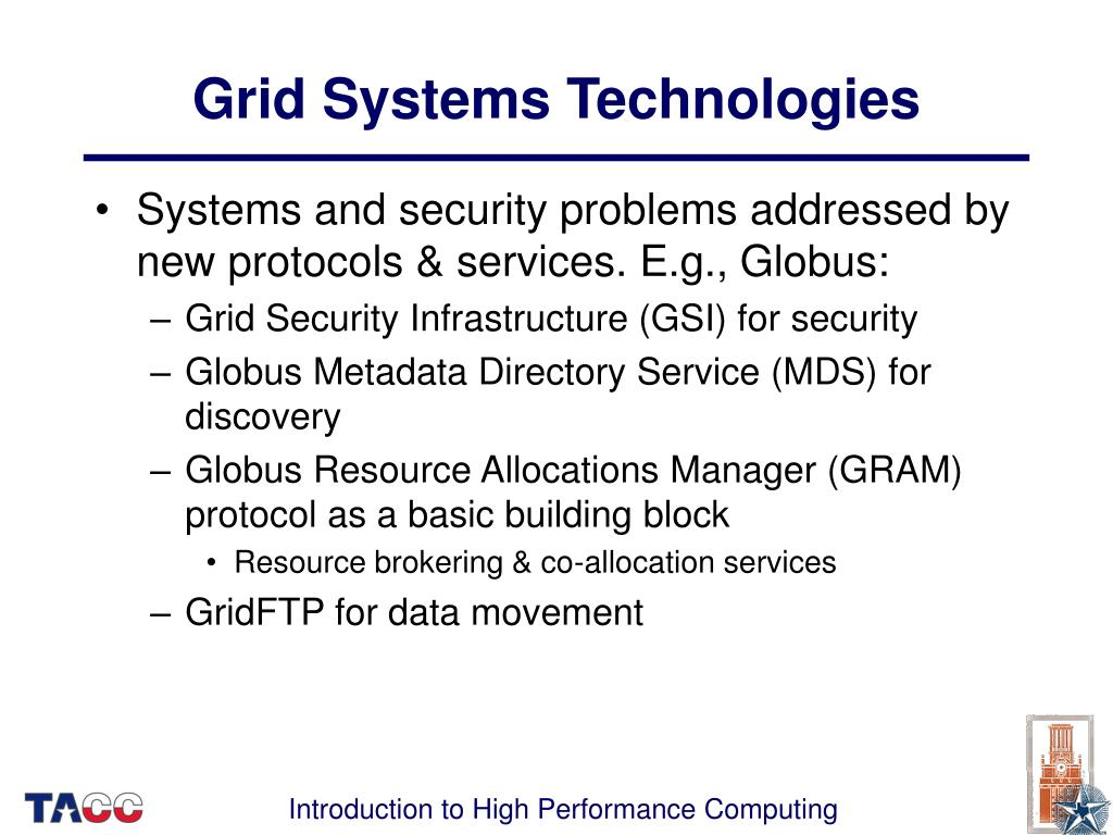Grid Systems Technologies