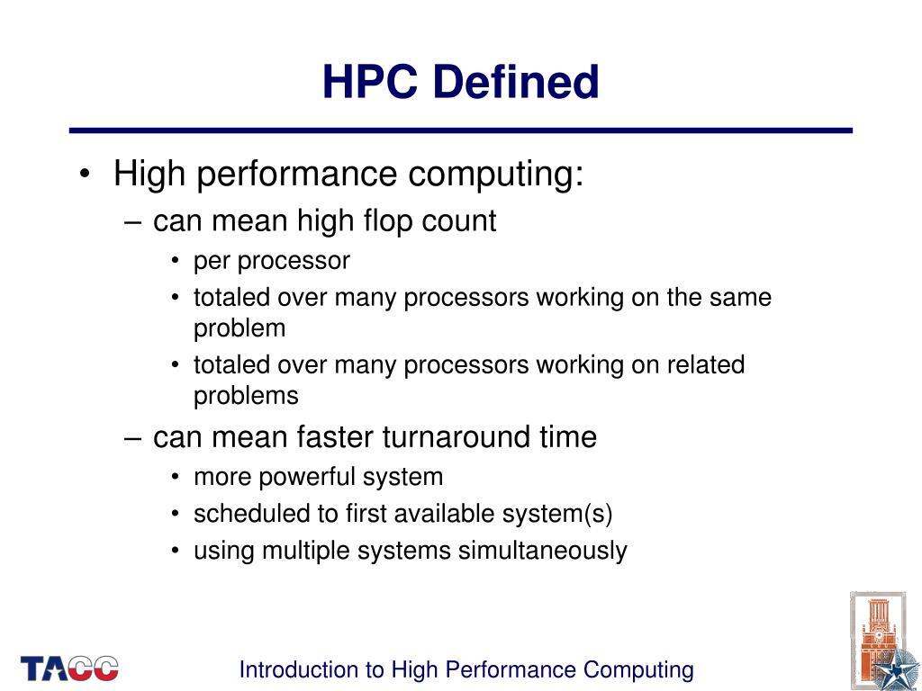 HPC Defined