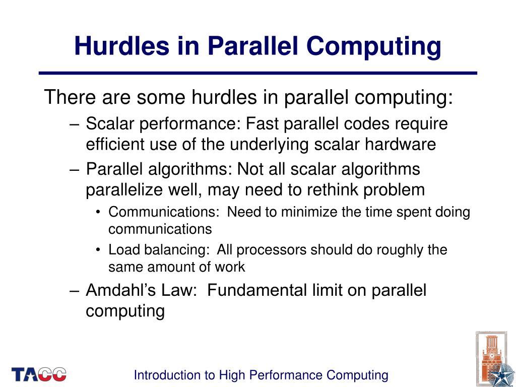 Hurdles in Parallel Computing