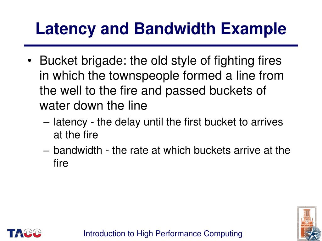 Latency and Bandwidth Example