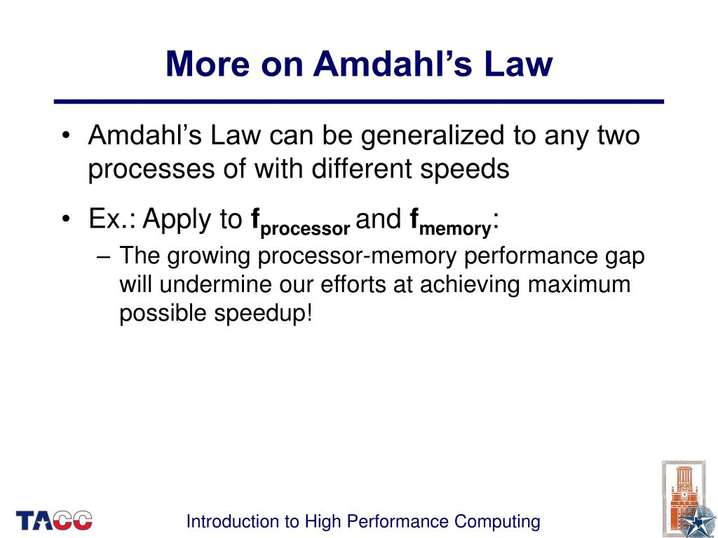 More on Amdahl's Law